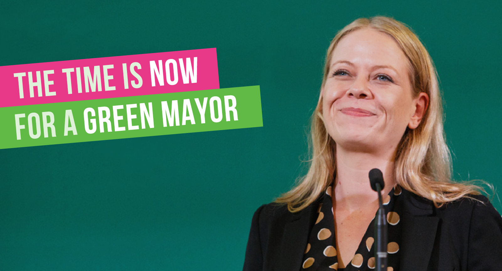 The Time is Now for a Green Mayor - speaking at Green conference